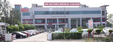 OM SAI PARA MEDICAL COLLEGE